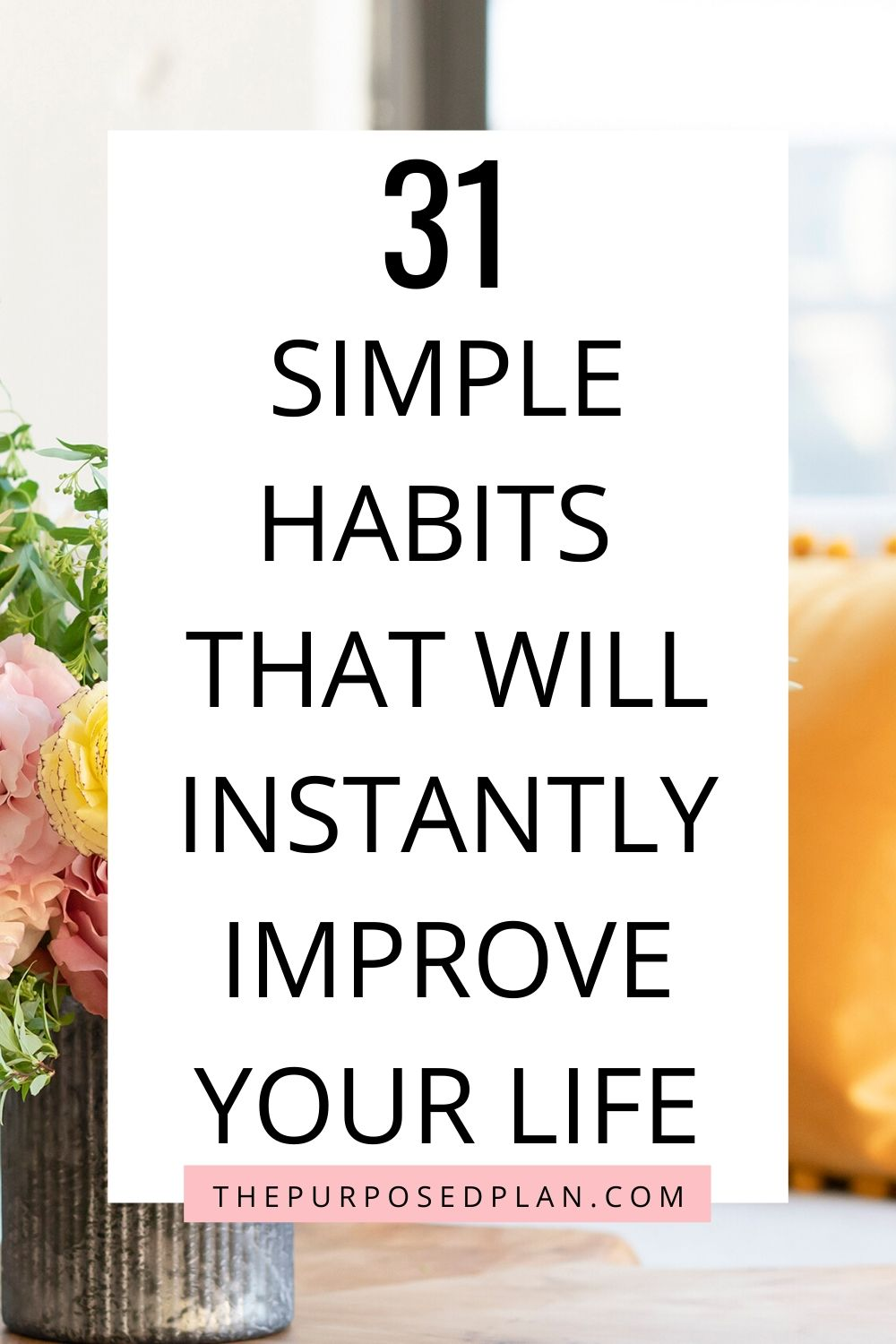 daily habits to improve your life