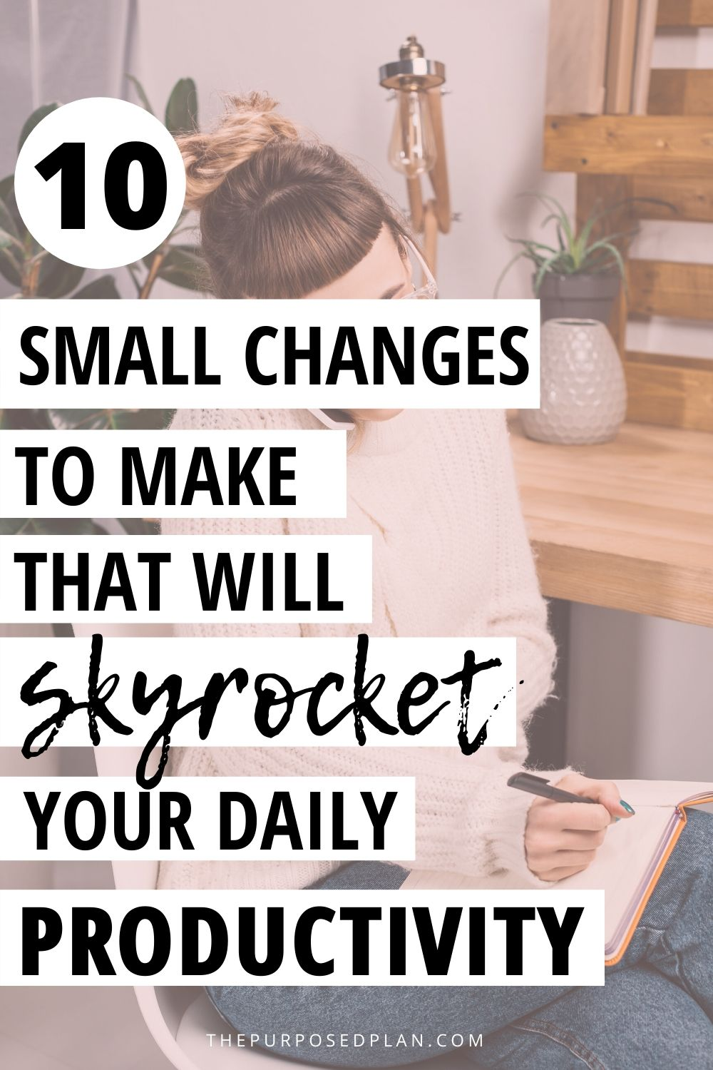 small changes to make in to increase your productivity