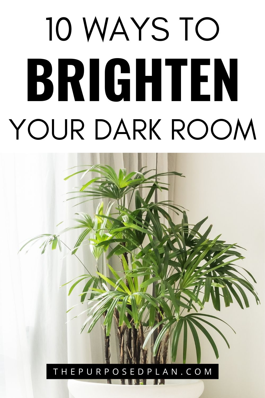 WAYS TO BRIGHTEN YOUR ROOM