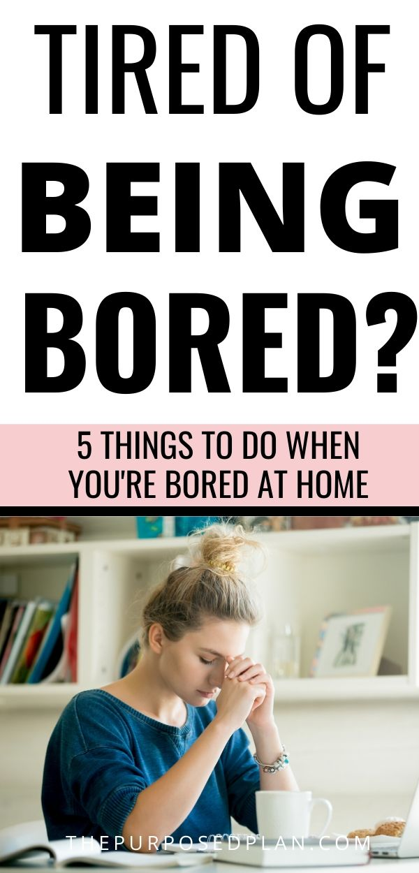 5 THINGS TO DO WHEN YOU'RE BORED AT HOME THIS SUMMER