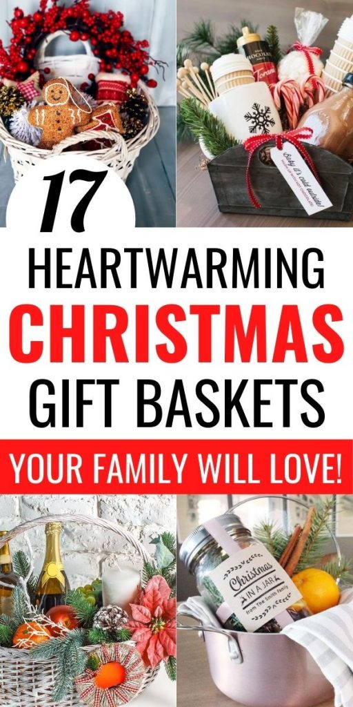 CHRISTMAS GIFT BASKET IDEAS FOR FAMILY AND FRIENDS