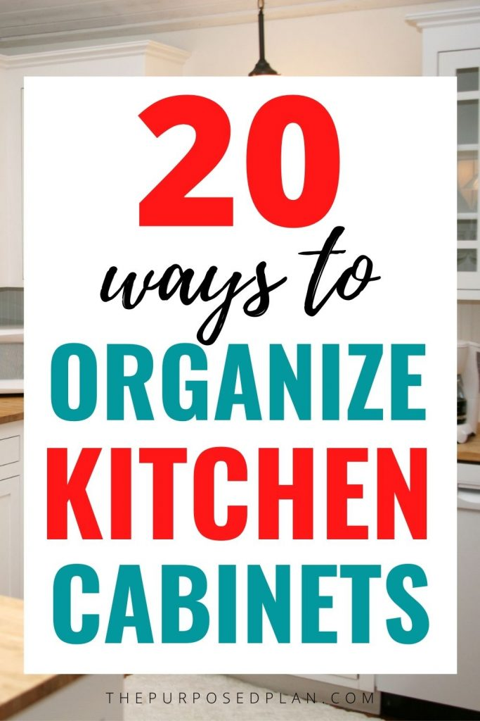 HOW TO ORGANIZE CABINETS IN A SMALL KITCHEN