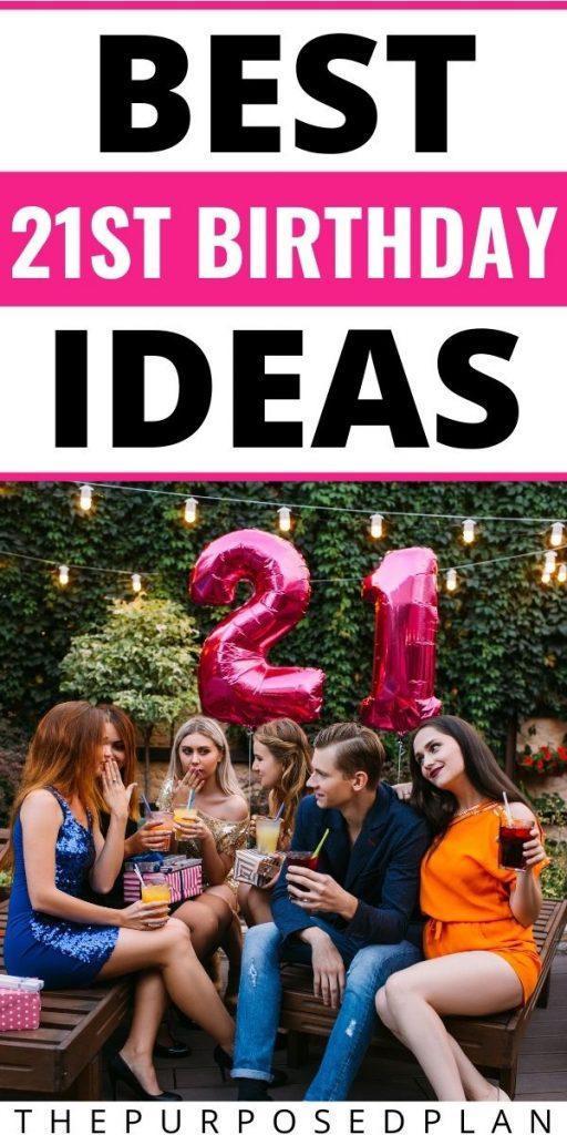 BEST 21ST BIRTHDAY PARTY IDEAS