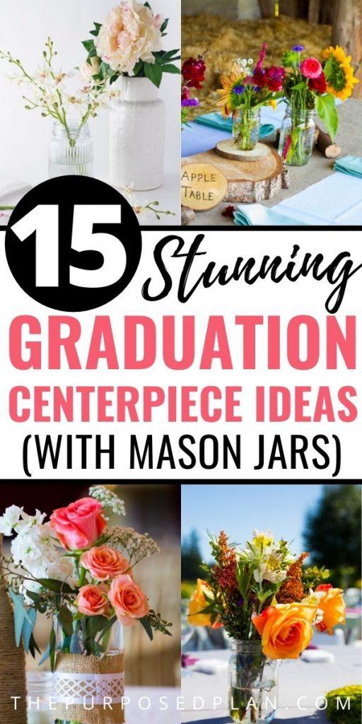 mason jar graduation party centerpiece ideas