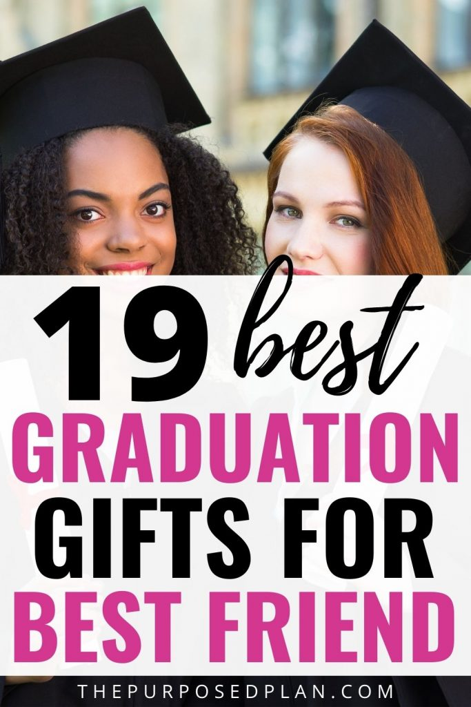 GRADUATION GIFT IDEAS FOR BEST FRIEND 2021