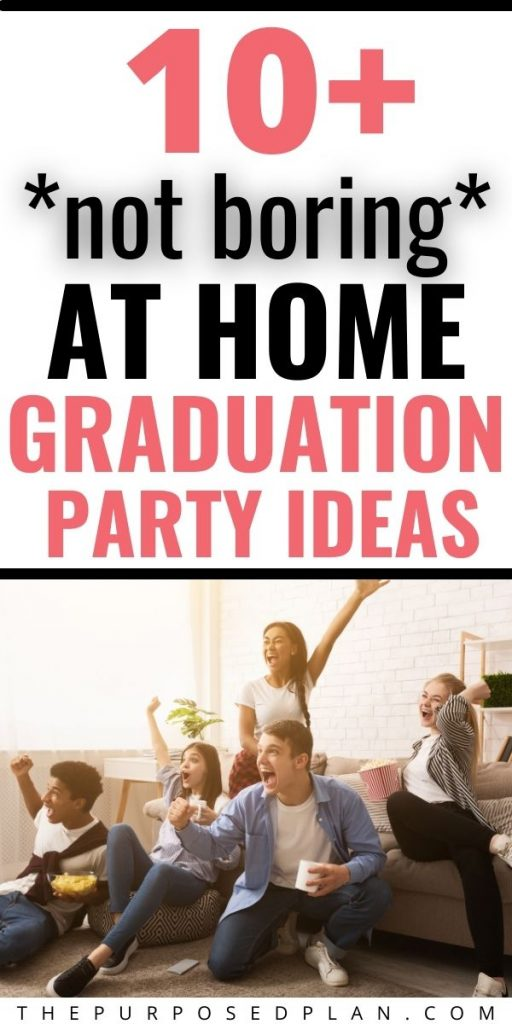 at home graduation party ideas