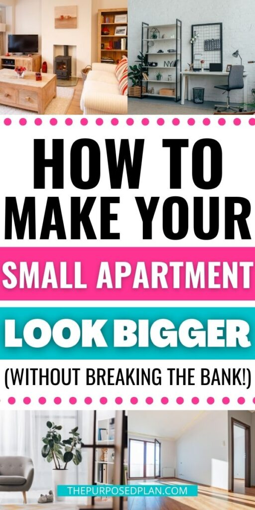 HOW TO MAKE YOUR SMALL APARTMENT LOOK BIGGER